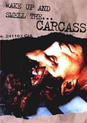 Rent Carcass: Wake Up and Smell the Carcass Online DVD Rental