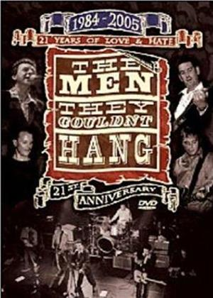 Rent The Men They Couldn't Hang: 21 Years of Love Online DVD Rental