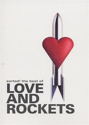 Rent Love and Rockets: Sorted!: The Best Of Online DVD Rental