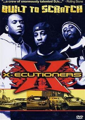 Rent X-ecutioners: Built to Scratch Online DVD Rental