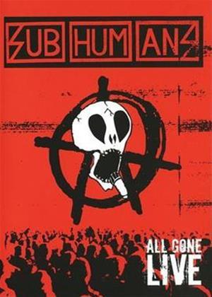 Rent Subhumans: All Gone Live Online DVD Rental