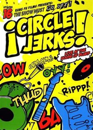 Circle Jerks: The Show Must Go On: Live at The House of Blues Online DVD Rental