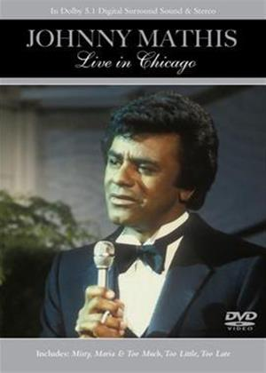 Johnny Mathis: Live in Chicago Online DVD Rental