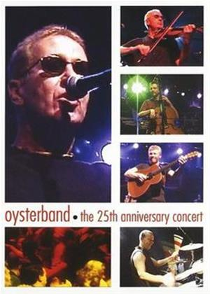 Rent Oysterband: The 25th Anniversary Concert Online DVD Rental