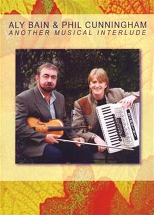 Aly Bain and Phil Cunningham: Another Musical Interlude Online DVD Rental