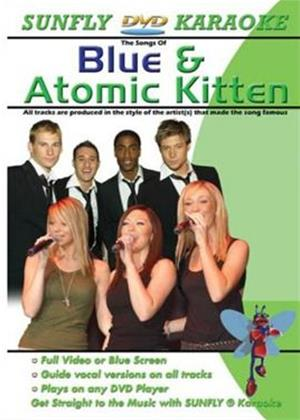 Sunfly Karaoke: Blue and Atomic Kitten Online DVD Rental