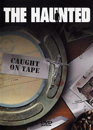 The Haunted: Caught on Tape Online DVD Rental
