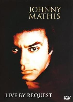 Johnny Mathis: Live by Request Online DVD Rental