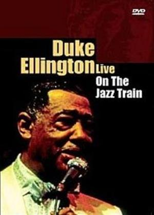 Rent Duke Ellington: Live: On the Jazz Train Online DVD Rental