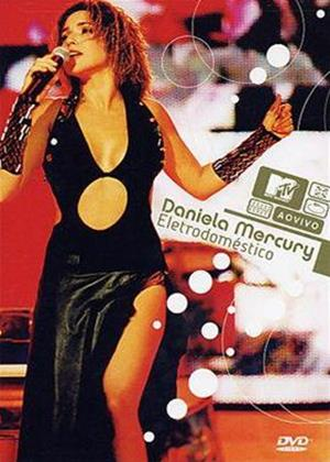 MTV AO Vivo: Daniela Mercury: Eletrodomestico Online DVD Rental