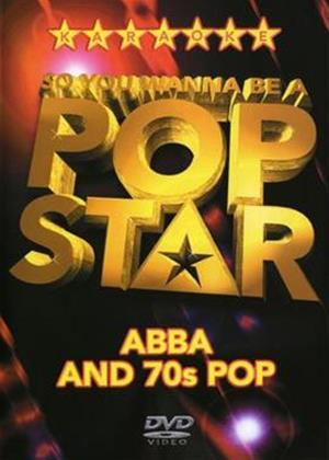 So You Wanna Be a Pop Star: Abba and the 70s Online DVD Rental
