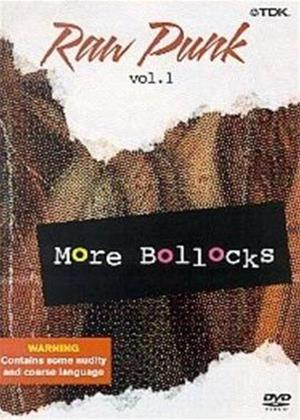 Rent Raw Punk: Vol.1: More B*ll*cks Online DVD Rental