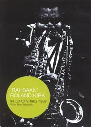 Rent Roland Kirk: In Europe 1962-1967 with Tete Montoliu Online DVD Rental