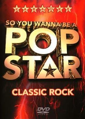 Rent So You Wanna Be a Pop Star: Classic Rock Online DVD Rental