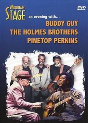 Mountain Stage: An Evening with Buddy Guy, the Holmes Brothers Online DVD Rental