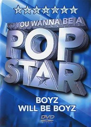 Rent So You Wanna Be a Pop Star: Boyz Will Be Boyz Online DVD Rental