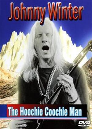 Rent Johnny Winter: The Hoochie Coochie Man Online DVD Rental