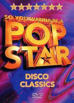 Rent So You Wanna Be a Pop Star: Disco Classics Online DVD Rental
