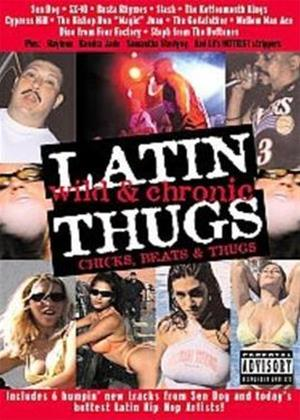 Rent Latin Thugs: Wild and Chronic Online DVD Rental