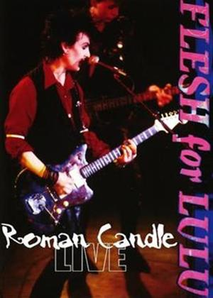 Flesh for Lulu: Roman Candle: Live Online DVD Rental