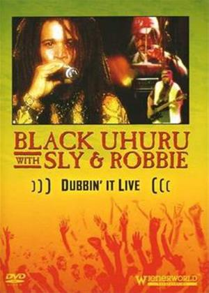 Rent Black Uhuru with Sly and Robbie: Dubbin' It Live Online DVD Rental