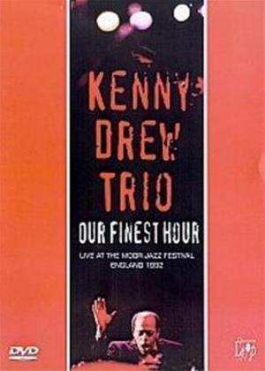 Kenny Drew Trio: Our Finest Hour Online DVD Rental