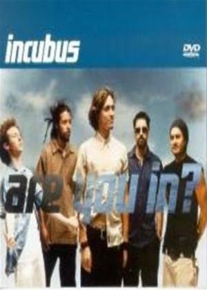 Incubus: Are You In? Online DVD Rental