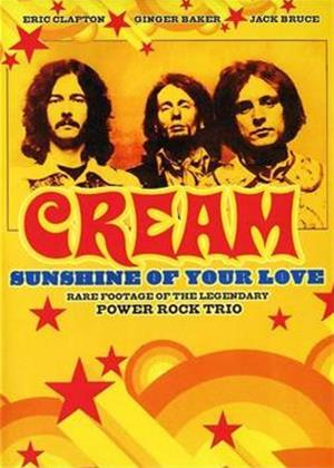 Rent Cream: Sunshine of Your Love Online DVD Rental