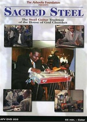 Rent Sacred Steel: The Steel Guitar Tradition of The House of God Ch Online DVD Rental