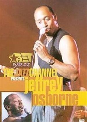 Jeffrey Osborne: The Jazz Channel Presents Online DVD Rental