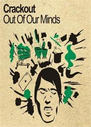 Rent Crackout: Out of Our Minds Online DVD Rental
