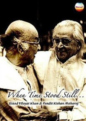 Ustad Vilayat Khan and Pandit Kishan Maharaj: When Time Stood Online DVD Rental