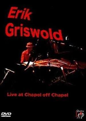 Erik Griswald: Live at the Chapel Off Chapel Online DVD Rental