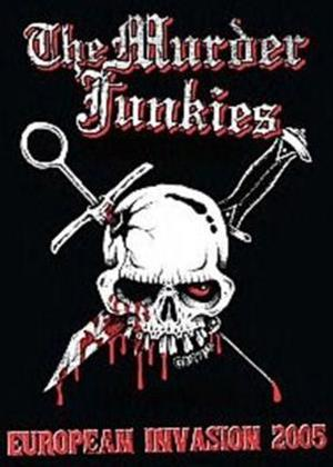 Rent The Murder Junkies: European Invasion 2005 Online DVD Rental