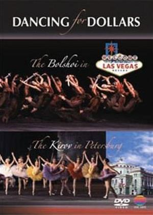 Rent Bolshoi Ballet and Kirov Ballet: Dancing for Dollars Online DVD Rental
