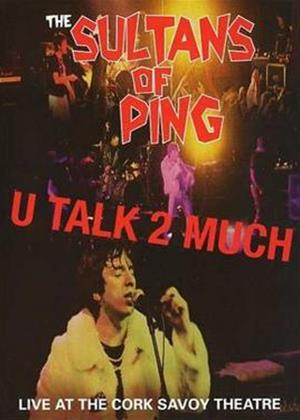 Sultans of Ping: U Talk Too Much Online DVD Rental