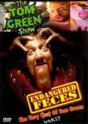 Rent The Tom Green Show: Endangered Feces Online DVD Rental