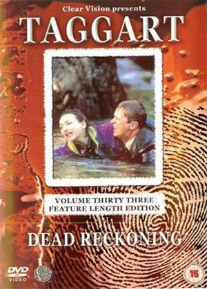Taggart: Vol.33: Dead Reckoning Online DVD Rental