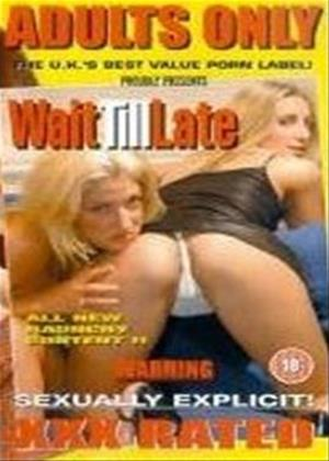 Rent Wait Till Late Online DVD Rental