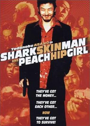 Rent Shark Skin Man and Peach Hip Girl Online DVD Rental