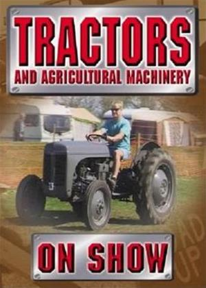 Tractors and Agricultural Machinery on Show Online DVD Rental