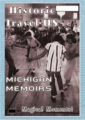 Rent Historic Travel US: Michigan Memoirs Online DVD Rental