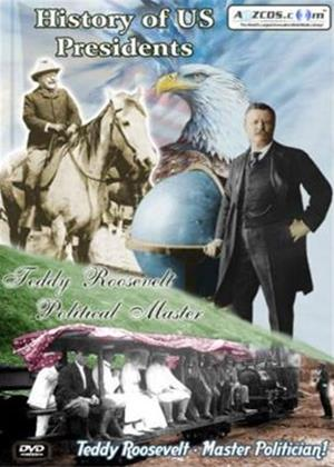 History of US Presidents: Teddy Roosevelt: Political Master Online DVD Rental