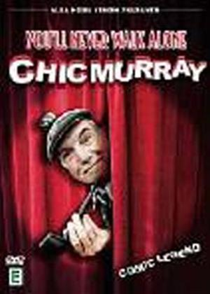 Rent Chic Murray: You'll Never Walk Alone Online DVD Rental