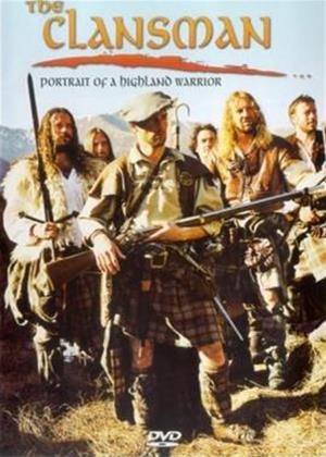 Rent The Clansman: Portrait of a Highland Warrior Online DVD Rental