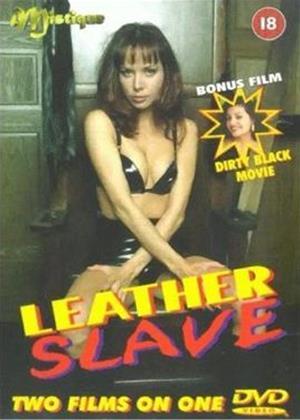 Rent Leather Slave / Dirty Black Movie Online DVD Rental
