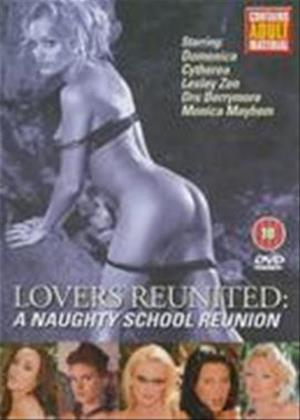 Rent Lovers Reunited: A Naughty School Reunion Online DVD Rental