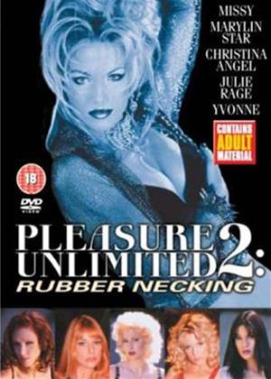 Rent Pleasure Unlimited 2: Rubber Necking Online DVD Rental