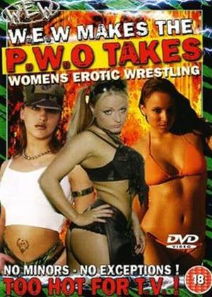 Rent WEW: WEW Makes, the P.W.O Takes Online DVD Rental