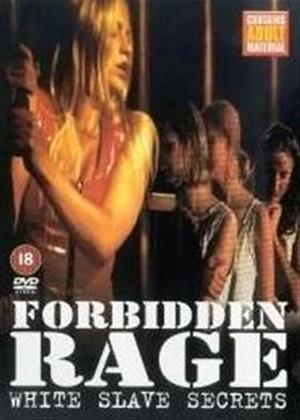 Rent Forbidden Rage: White Slave Secrets Online DVD Rental